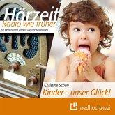 Kinder - unser Glück! (MP3-Download)