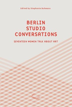Berlin Studio Conversations - Buhmann, Stephanie