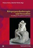 Körperpsychotherapie und Sexualität