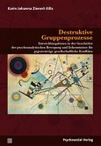 Destruktive Gruppenprozesse