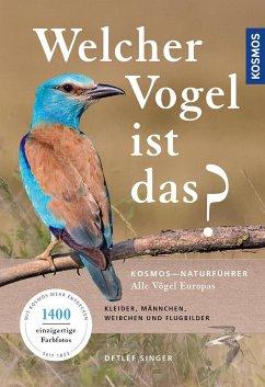 Welcher Vogel ist das? - Singer, Detlef
