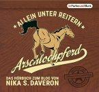 Arschlochpferd - Allein unter Reitern, MP3-CD