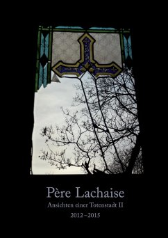 Père Lachaise. Ansichten einer Totenstadt II