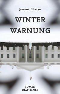 Winterwarnung - Charyn, Jerome