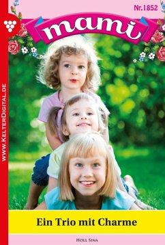Mami 1852 - Familienroman (eBook, ePUB) - Holl, Sina