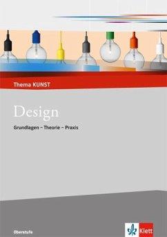 Design. Grundlage und Geschichte