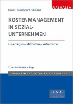 Kostenmanagement in Sozialunternehmen - Kaspers, Uwe;Zey, Sonja;Schellberg, Klaus-Ulrich