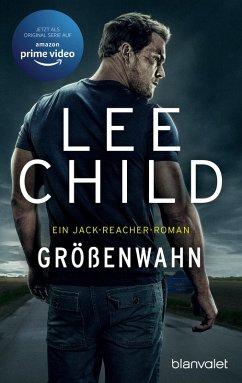 Größenwahn / Jack Reacher Bd.1 (eBook, ePUB) - Child, Lee