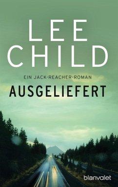 Ausgeliefert / Jack Reacher Bd.2