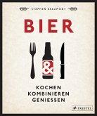 BIER: Kochen, kombinieren, genießen (eBook, ePUB)