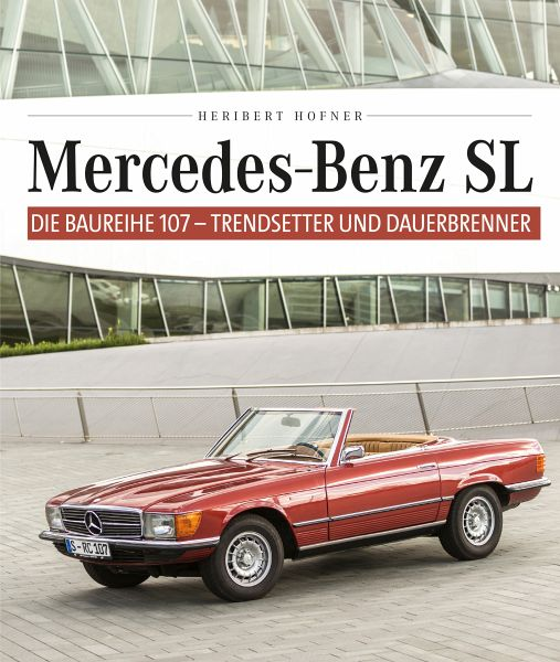 Mercedes-Benz SL (eBook, ePUB) - Hofner, Heribert