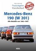 Praxisratgeber Klassikerkauf Mercedes-Benz 190 (W 201) (eBook, ePUB)