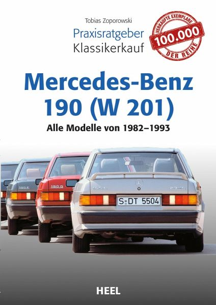 Praxisratgeber Klassikerkauf Mercedes-Benz 190 (W 201) (eBook, ePUB) - Zoporowski, Tobias