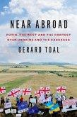 Near Abroad (eBook, ePUB)