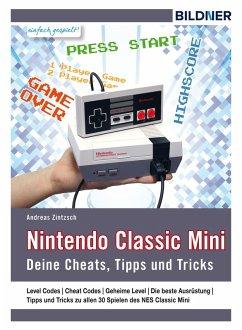Nintendo classic mini (eBook, ePUB) - Zintzsch, Andreas