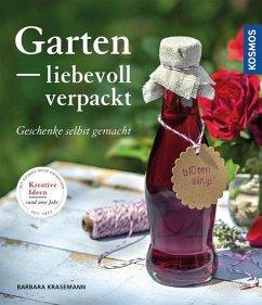 Garten liebevoll verpackt (Mängelexemplar) - Krasemann, Barbara