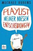 Playlist meiner miesen Entscheidungen (eBook, ePUB)