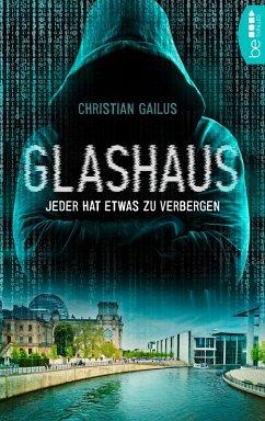 Glashaus (eBook, ePUB) - Gailus, Christian