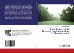 Some Aspects of the Phonology and Morphology of Ghanaian Hausa