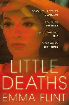 Little Deaths (eBook, ePUB) - Flint, Emma