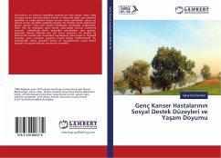 9783330006379 - Demirel, Aykut Can: Genç Kanser Hastalarinin Sosyal Destek Düzeyleri ve Yasam Doyumu - Buch