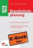 Brandschutzplanung für Architekten und Ingenieure (E-Book) (eBook, PDF)