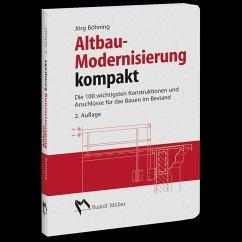 Altbau - Modernisierung kompakt (eBook, PDF) - Böhning, Jörg
