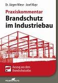 Brandschutz im Industriebau - Praxiskommentar - E-Book (PDF) (eBook, PDF)