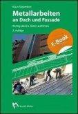 Metallarbeiten an Dach und Fassade (eBook, PDF)