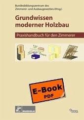 Grundwissen Moderner Holzbau (eBook, PDF) - Mette, Elmar; Neuenhagen, Helmhard; Dan; Fletling, Rainer; Schopbach, Holger; Marpe, Petra; Volkmann, Jens