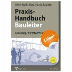 Praxishandbuch für den Bauleiter (eBook, PDF)