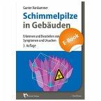 Schimmelpilze in Gebäuden - E-Book (PDF) (eBook, PDF)