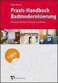 Praxis-Handbuch Badmodernisierung - E_BOOK (PDF) (eBook, PDF)