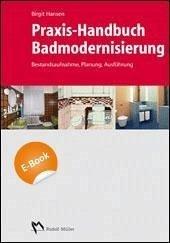 Praxis-Handbuch Badmodernisierung - E_BOOK (PDF) (eBook, PDF) - Hansen, Birgit