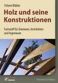 Holz und seine Konstruktionen (eBook, PDF)