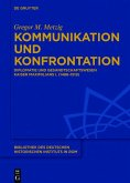 Kommunikation und Konfrontation (eBook, ePUB)