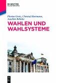 Wahlen und Wahlsysteme (eBook, ePUB)