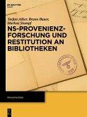 NS-Provenienzforschung und Restitution an Bibliotheken (eBook, PDF)