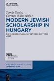 Modern Jewish Scholarship in Hungary (eBook, PDF)