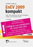 EnEV 2009 kompakt - Über 100 Antworten auf die wichtigsten Fragen zum Energieausweis (eBook, PDF)