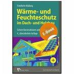 Wärme- und Feuchteschutz im Dach- und Holzbau (eBook, PDF)