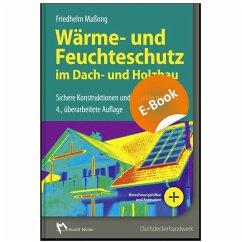 Wärme- und Feuchteschutz im Dach- und Holzbau (eBook, PDF) - Maßong, Friedhelm