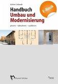 Handbuch Umbau Modernisierung - Planen, kalkulieren, ausführen (eBook, PDF)