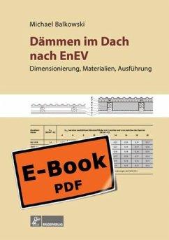 Dämmen im Dach nach EnEV (eBook, PDF) - Balkowski, Michael