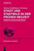 Stadt und Stadtbild in der Frühen Neuzeit (eBook, PDF)