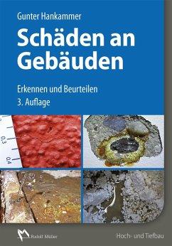 Schäden an Gebäuden - E-Book (PDF) (eBook, PDF) - Hankammer, Gunter