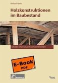 Holzkonstruktionen im Baubestand (eBook, PDF)