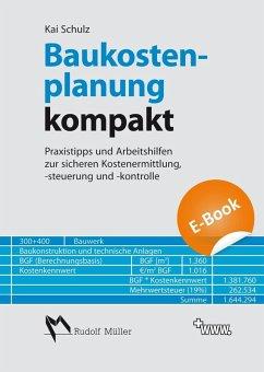 Baukostenplanung kompakt (eBook, PDF) - Schulz, Kai