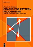 Graphs for Pattern Recognition (eBook, ePUB)