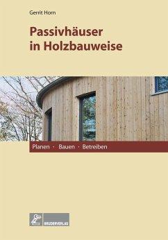 Passivhäuser in Holzbauweise (eBook, PDF)